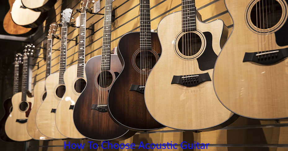How To Choose Acoustic Guitar